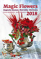 Magic Flowers Wall Calendar 2018 by Helma