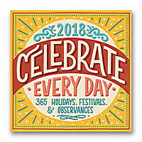 Celebrate Every Day Wall Calendar 2018 by Orange Circle Studio