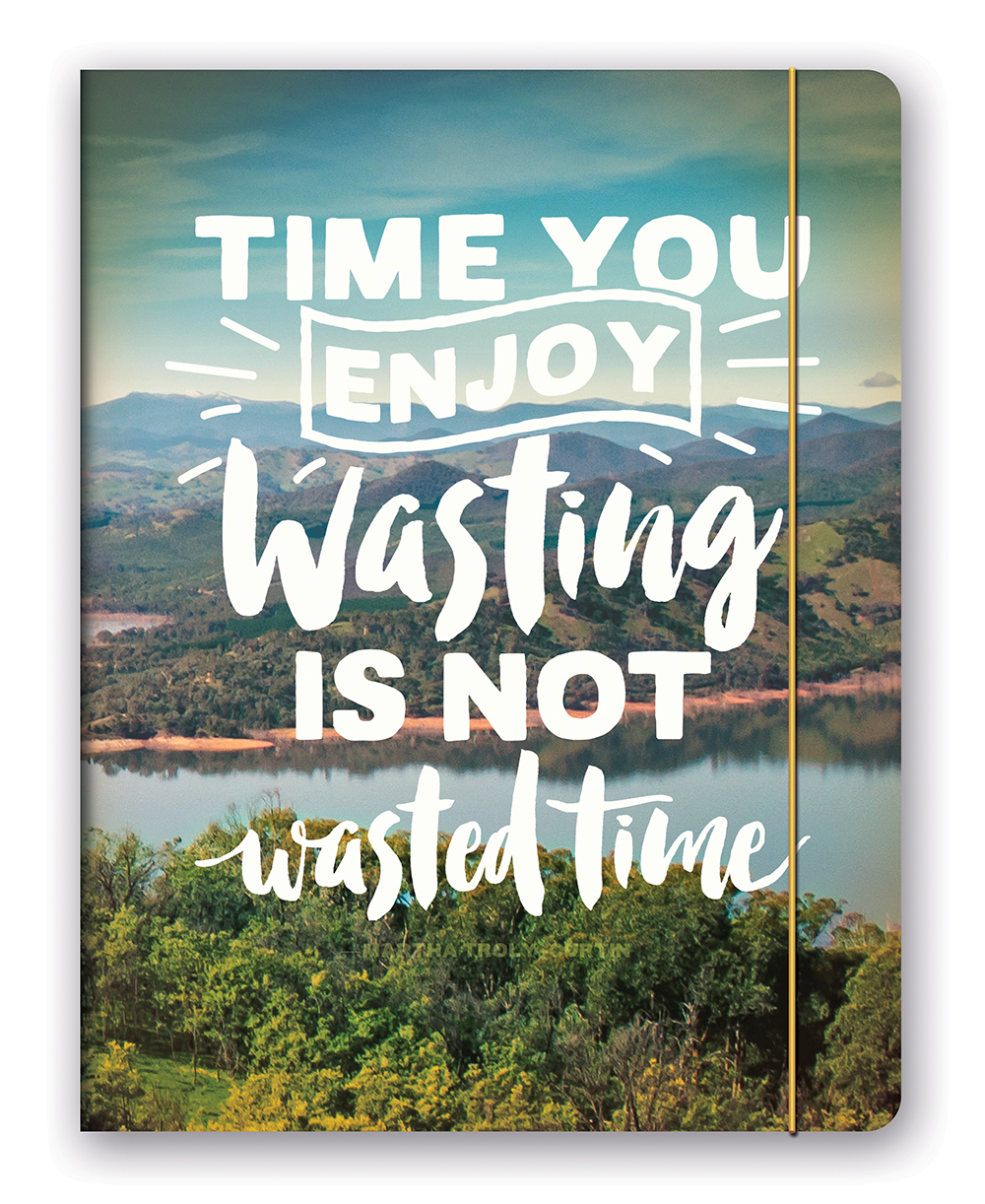 Time You Enjoy Wasting Just Right Monthly Planner 2018 by Orange Circle Studio 9781682582626