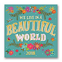 We Live in a Beautiful World Wall Calendar 2018 by Orange Circle Studio