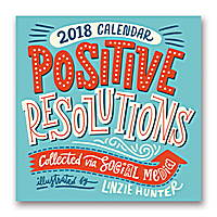 Positive Resolutions Collected via Social Media Do it All Wall Calendar 2018 by Orange Circle Studio